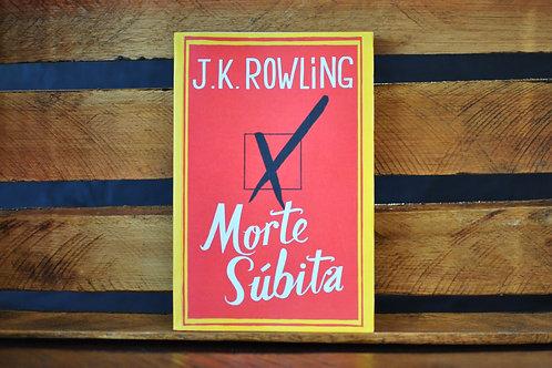 Morte Súbita - J.K Rowling