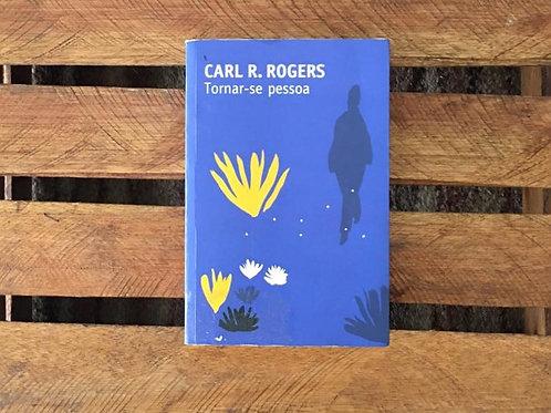 Tornar-se pessoa - Carl R. Rogers