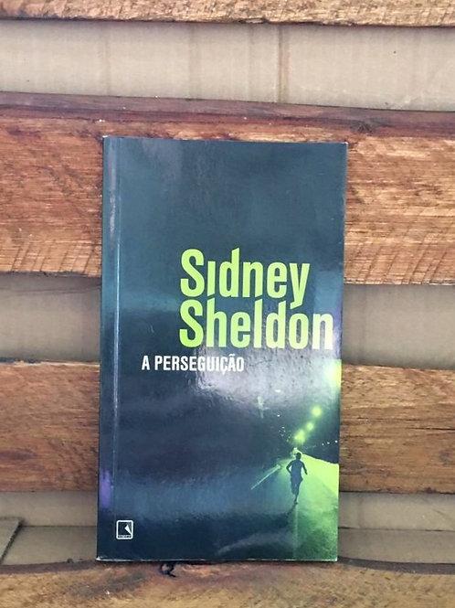 A Perseguição - Sidney Sheldon