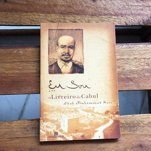 Eu sou o livreiro de Cabul - Shah Muhammad Rais