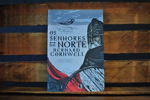 CRÔNICAS SAXÔNICAS | Os Senhores do Norte - Vol 3 | Bernard Cornwell