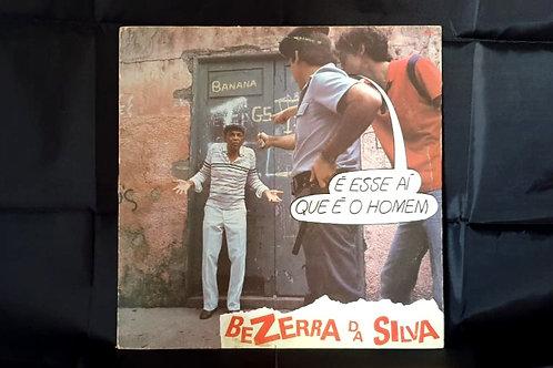 Bezerra da Silva -É esse aí que é o homem (LP)