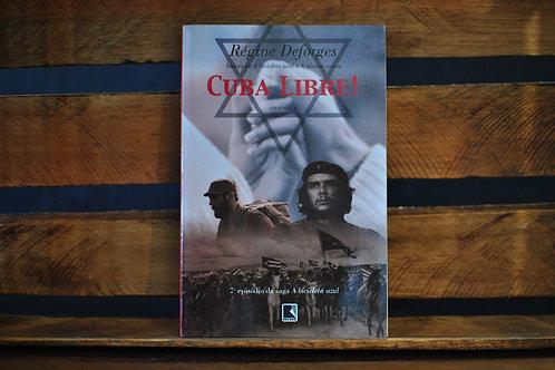 Cuba Libre - Regine Deforges