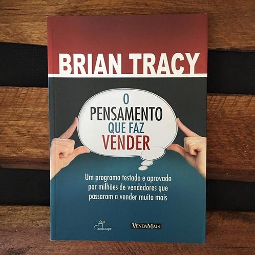 O Pensamento que Faz Vender - Brian Tracy