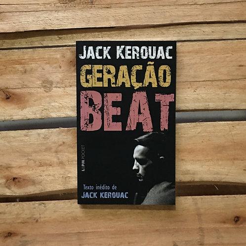 Geração Beat - Jack Kerouac
