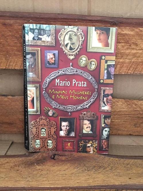 Minhas Mulheres e Meus Homens - Mario Prata