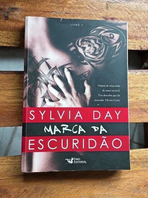 Marca da Escuridão: Livro 1 - Sylvia Day