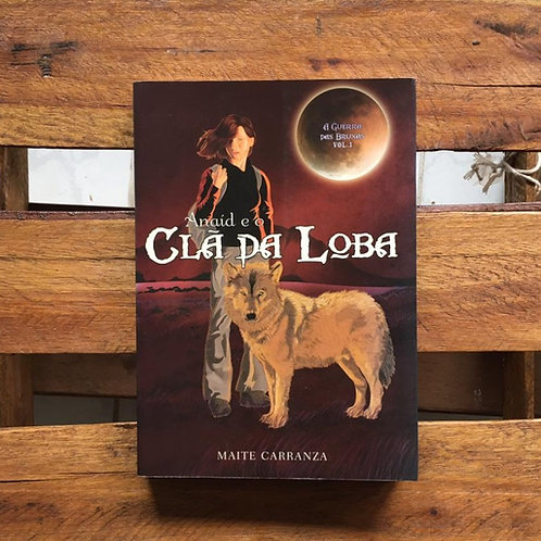 Anaíd e o Clã da loba - Maite Carranza