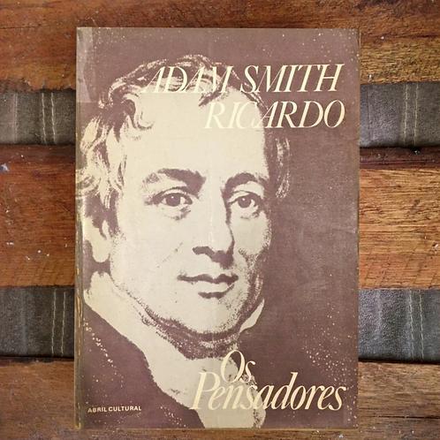 Os Pensadores: Adam Smith / Ricardo