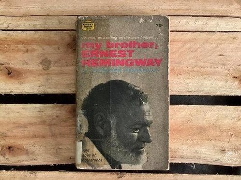 My brother - Ernest Heminway