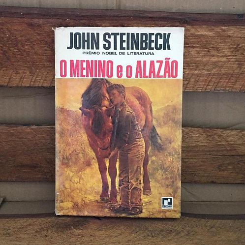 O Menino e o Alazão - John Steinbeck