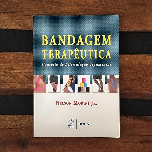 Bandagem Terapeutica - Nelson Morini Jr