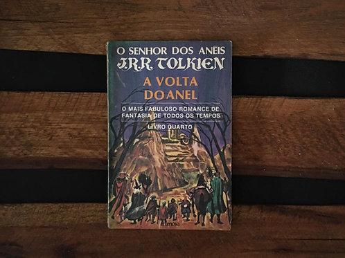 A Volta do Anel - Senhor dos Anéis 4 - J. R. R. Tolkien