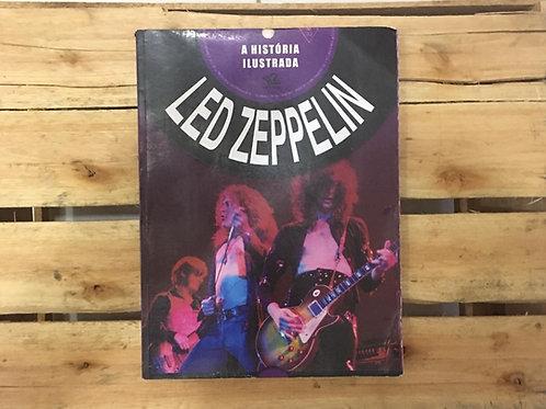 Led Zeppelin: A história ilustrada - Gareth Thomas