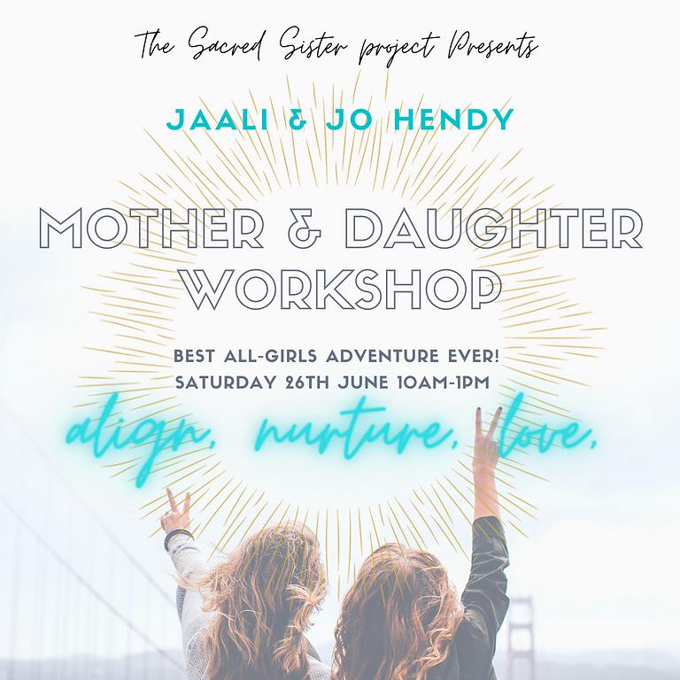 Mother & Daughter Workshop