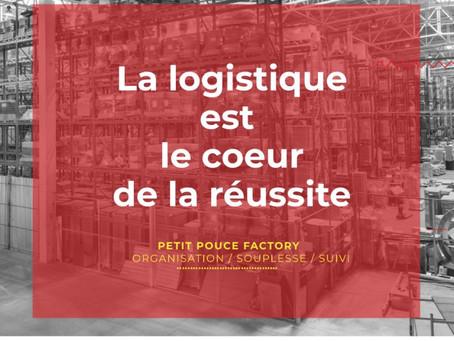 La Logistique est au coeur de la réussite