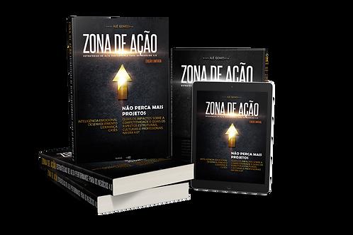 Zona de Ação: Estratégias de Alta Perfomance para os Negócios 4.0