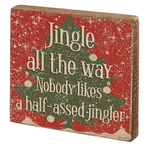Jingler Block Sign
