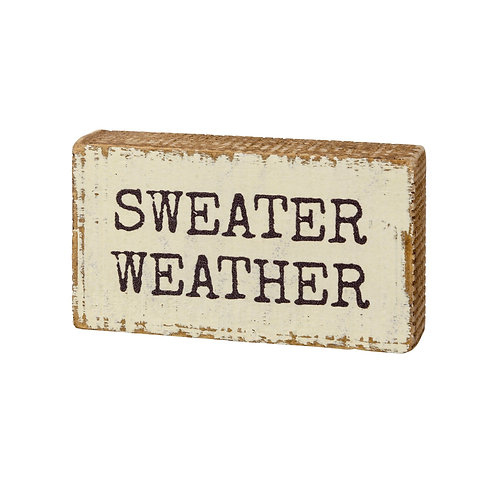 Sweater Weather Block Sign