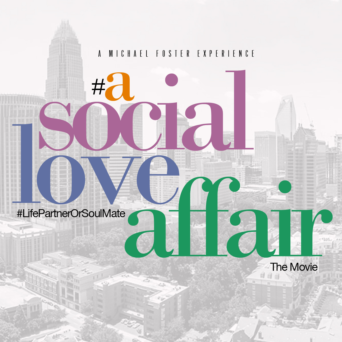 #aSocialLoveAffair flyer