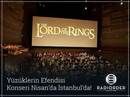 Yüzüklerin Efendisi Konseri Nisan'da İstanbul'da!