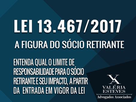 LEI 13.467/2017 - A FIGURA DO SÓCIO RETIRANTE