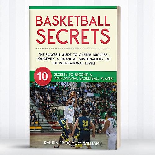Basketball Secrets: 10 Secrets To Become A Pro Basketball Player (Pro Guide)