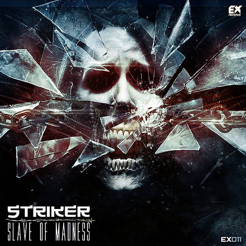 [EX011] Striker - Slave of Madness