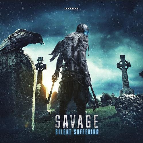 Savage - Silent Suffering [EX055]