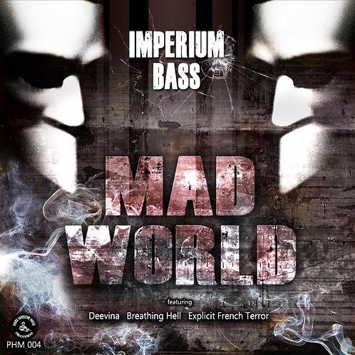 [PHM004] Imperium Bass - Mad World