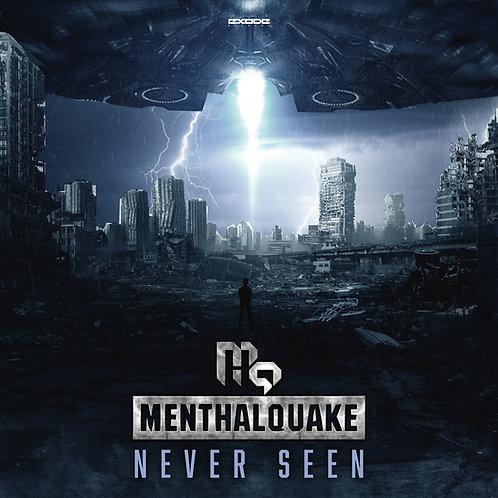 Menthalquake - Never Seen [EX056]