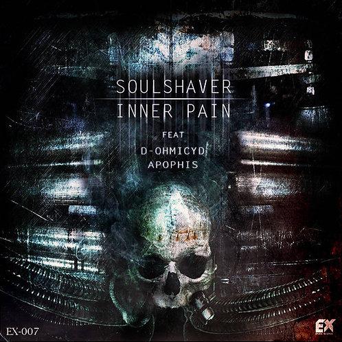 [EX007] Soulshaver - Inner Pain