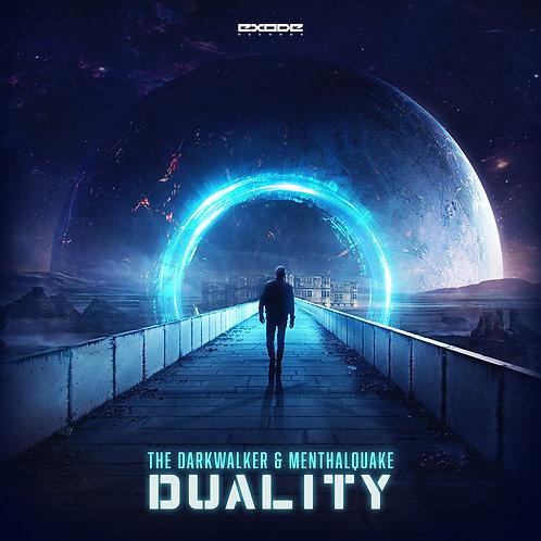 The Darkwalker & Menthalquake - Duality [EX045]