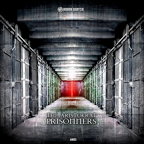 [AMR003] The Aristokrat - Prisoners