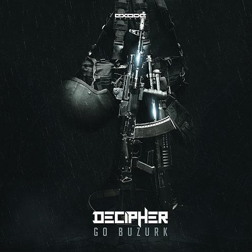 Decipher - Go Buzurk [EX048]