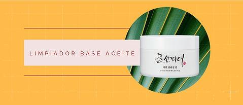 1. Limpiador base Aceite Skincare corean
