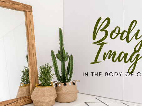 Body Image in the Body of Christ:  Week 1
