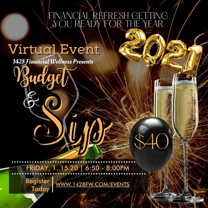 Virtual: Budget and Sip | Financial Refresh