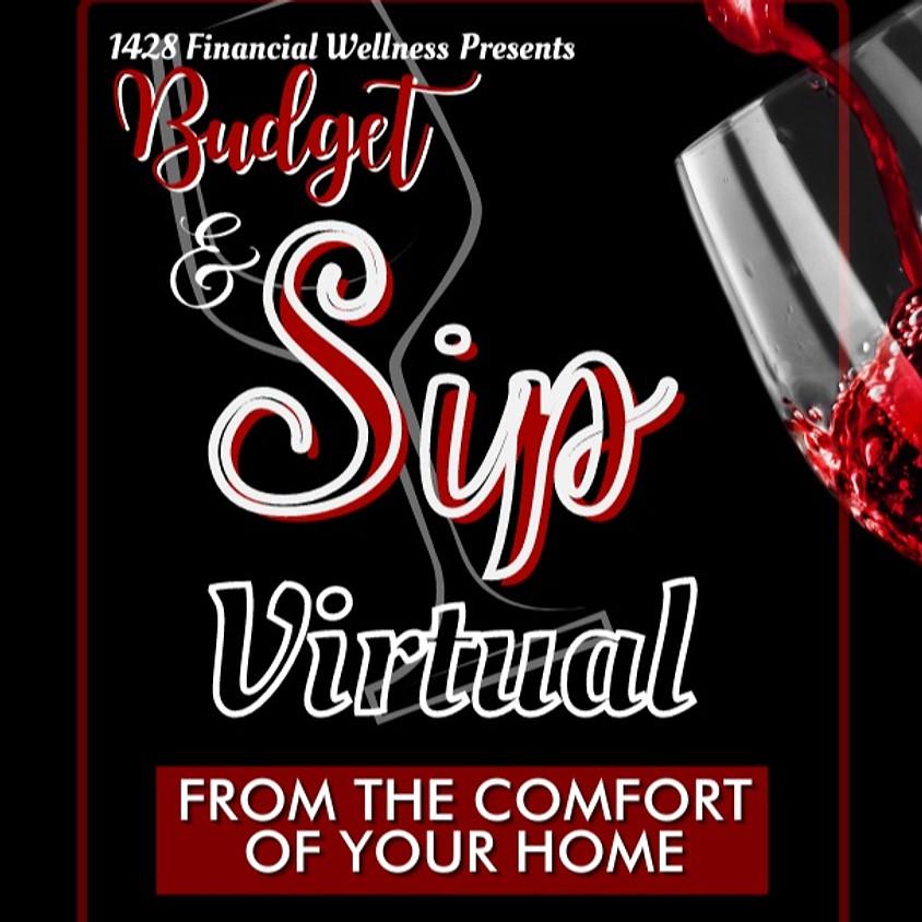 Virtual: Budget and Sip