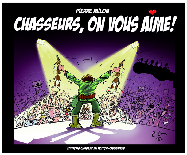 Chasseurs, on vous aime !