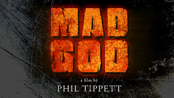Phil Tippett's MAD GOD