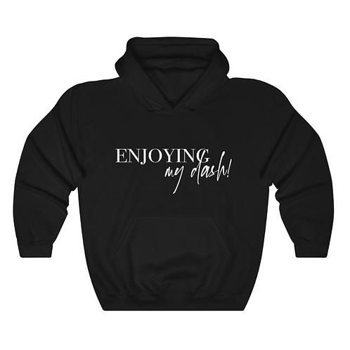 """Black """"Enjoying My Dash"""" Sweatshirt"""