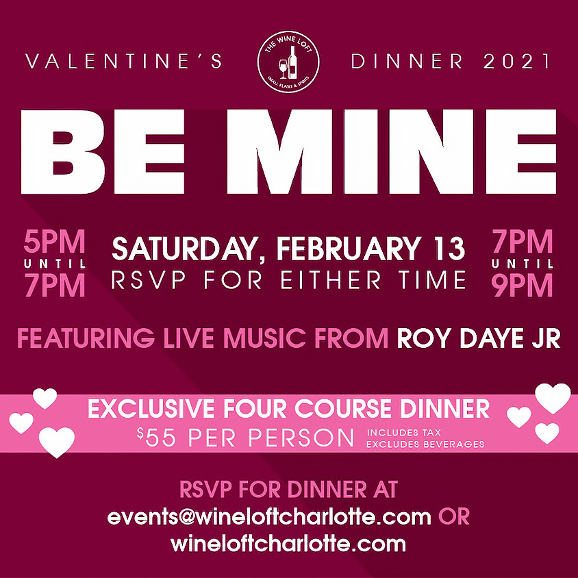 Valentines Dinner at The Wine Loft on Saturday the 13th