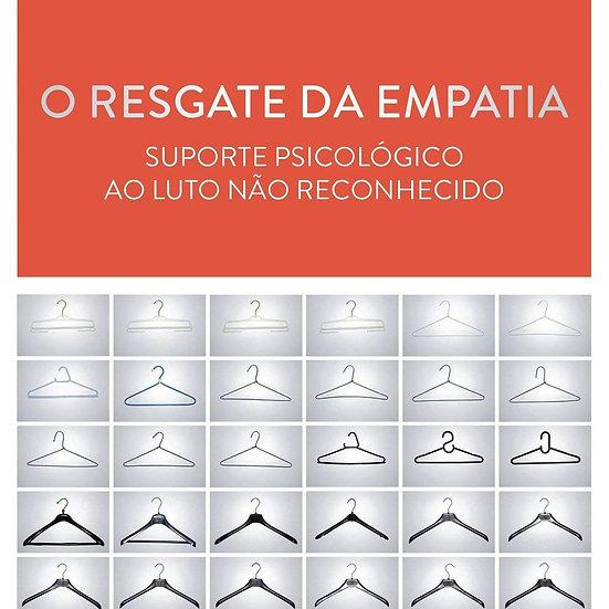 O resgate da empatia: suporte psicológico ao luto não reconhecido