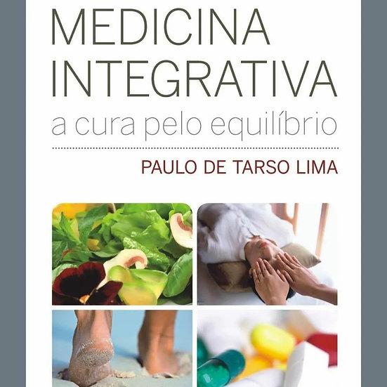Medicina Integrativa - A Cura pelo Equilíbrio