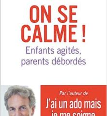 Psychologie : Enfants agités, parents débordés !