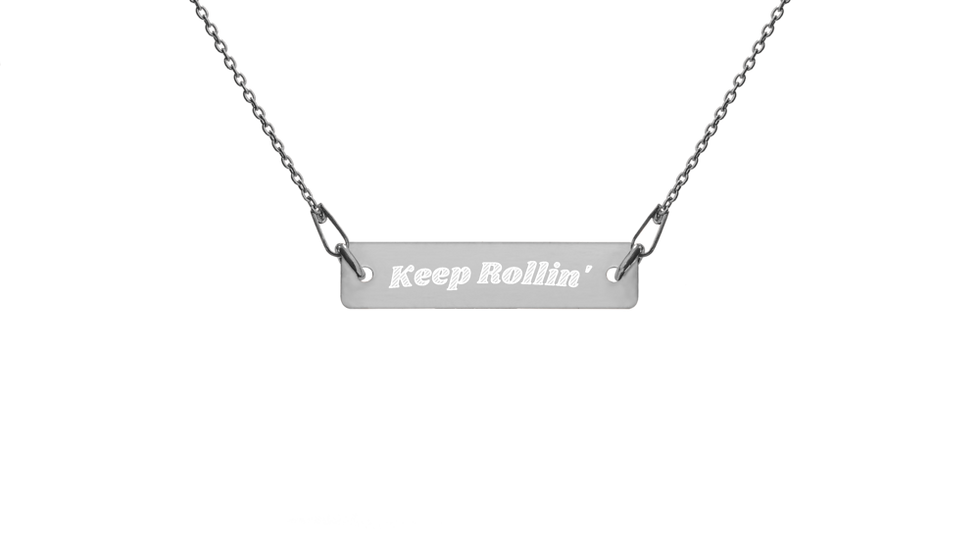 Engraved (Keep Rollin) Necklace
