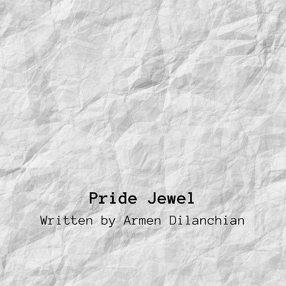 Pride Jewel Written by Armen Dilanchian