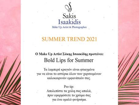Sakis Isaakidis Make Up ProTips - Summer Trend 2021 - Bold Lips