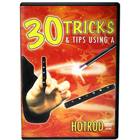 30 Tricks & Tips using a Hot Rod